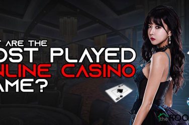 What are the Most Played Online Casino Game